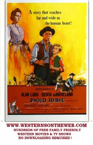 Alan Ladd The Proud Rebel movie western