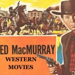FRED-MACMURRAY-western-movies-watch