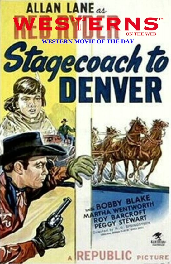 stagecoach-to-denver-WESTERNSONTHEWEB