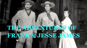 the adventures of frank and jesse james western serial